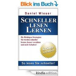 Schneller Lesen Lernen (Speed Reading lernen leicht gemacht, garantiert erfolgreich mehr verstehen)heuite gratis als ebook