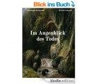 Thriller – Im Augenblick des Todes und 7 weitere gratis eBooks mit einem klick @amazon.de