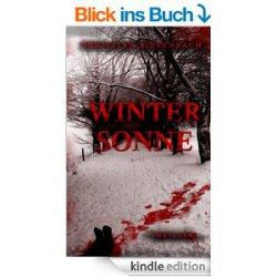 Thriller – Wintersonne (Taschenbuch 8,95€) – und 8 weitere ebooks heute gratis mit einem Klick