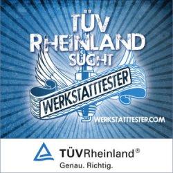 TÜV Rheinland sucht wieder Auto Werkstattester – dafür 250€ – Hat jemand Erfahrung damit?