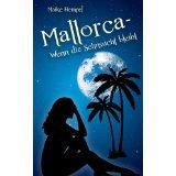 Viele Gratis eBooks: Mallorca – Wenn die Sehnsucht bleibt und weitere 15 Gratis eBooks mit nur einem Klick