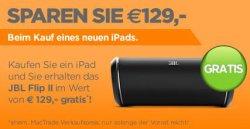 Apple iPad kaufen & JBL Flip II Bluetooth Lautsprecher im Wert von 119€ gratis dazubekommen@mactrade