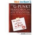 Das G-Punkt Handbuch für Sexgötter: Verstehen, erforschen und genießen und 8 weitere eBooks heute Gratis