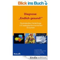 Diagnose: Endlich gesund! Gratis als eBook (taschenbuch 3,99€) und 5 weitere Gratis-ebooks @amazon.de