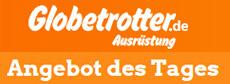 Globetrotter.de - Angebot des Tages