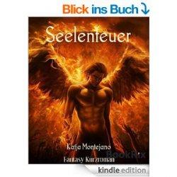 Heute gratis: Das eBook Seelenfeuer ein Fantasy Kurzroman