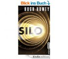 Heute Gratis statt 10,99€ (TB)  für ALLE eBookreader: – Silo-   ein Science Fiction Thriller von Hugh Howey
