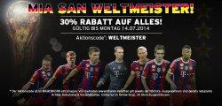 FC Bayern München 30% auf alles im Online Shop! Mia san Weltmeister!