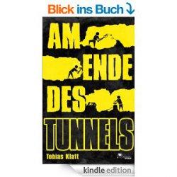 Gratis Kindle-Krimi Am Ende des Tunnels: Der Roman zum Steglitz-Coup