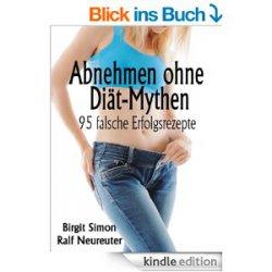 Heute Gratis! Das eBook: Abnehmen ohne Diät-Mythen: 95 falsche Erfolgsrezepte (Taschenbuchpreis  18,18€) @amazon