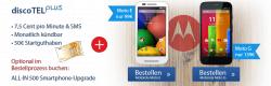 Motorola Moto G für 139€ (Moto E für 99€)  monatlich kündbaren ohne Grundgebühr und 50€ Startguthaben @ discotel