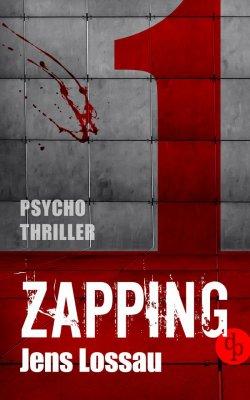 eBook: ZAPPING 1 (Psychothriller) kostenos bei Amazon