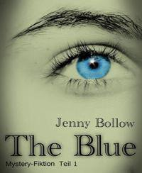 Gratis ebook (ePub) – The Blue –     Bewertung :  5 Sterne @Thalia