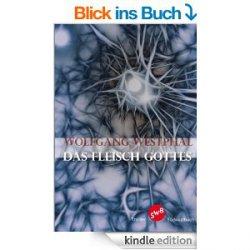 Heute 9 ebooks gratis: zB der Verschwörungs-Thriller Das Fleisch Gottes (Broschiert 12,50€)