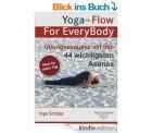 Heute Gratis! eBook Yoga-On-Flow For EveryBody – Übungssequenz mit den 44 wichtigsten Asanas @Amazon