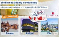 Super Hotelgutschein für ein RAMADA Hotel in Deutschland: 3 Tage zur zweit nur 99€ !