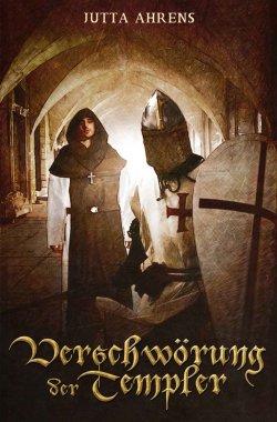 Verschwörung der Templer: eBook kostenlos bei Amazon (Taschenbuchpreis 13,99 Euro)