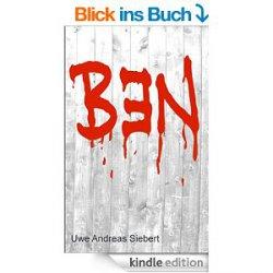 Ganz Frisch! 12 neue Gratis-eBooks. zB. der Psychothriller Ben
