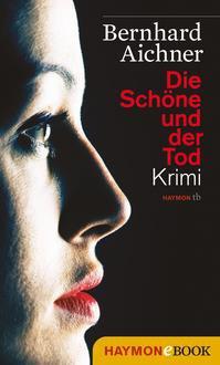 Gratis ebook / Krimi (ePub + Kindle) –  Die Schöne und der Tod   – Bewertung : 4,4 Sterne Taschenbuch 9,99€  @Thalia / amazon