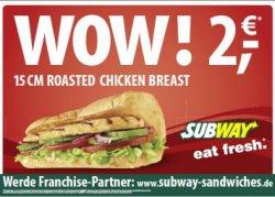 WOW Angebot bei Subway [Lokal]: 15cm Roasted Chicken Sub nur 2€