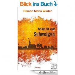 Auch heute wieder neue gratis-eBooks. zB. der Thriller Bringt sie zum Schweigen  – 5 Sterne – Print-variante 14,99€