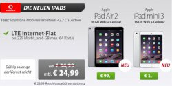 Sparhandy: iPad Air 2 16GB 99€ (Mini 1€) mit 6 GB ! LTE Internet nur 24,99€/Monat