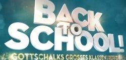 BACK TO SCHOOL! Gratis zur neuen Thomas Gottschalk Show (max. 4 Karten/ Normalpreis 43,50€) @mediabolo