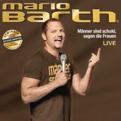 Mario Barth Männer sind schuld, sagen die Frauen Hörbuch kostenlos @ Google Play Store