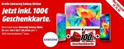 MediaMarkt.de: Samsung Galaxy Aktion 100,-€ Geschenkkarte gratis beim online Kauf eines Alpha (32GB), S5 (16GB),Tab S 10.5 LTE (16GB)