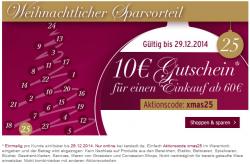 10 € karstadt.de Gutschein xmas25 mit 60 € Mindestbestellwert gültig bis 29.12.2014