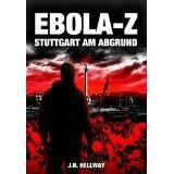 später als sonst, aber hier sind die gratis-eBooks des Tages. zB. Ebola-Z: Stuttgart am Abgrund