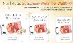 Weltbild Gutscheine : 14€-MBW:60€   12€-MBW:50€   10€-MBW:40€