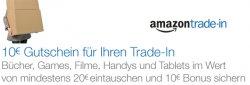 Artikel für mindestens 20 € eintauschen und zusätzlichen 10 € Aktionsgutschein erhalten @Amazon Trade In