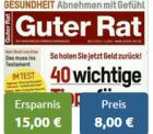 12 Ausgaben der Verbraucherzeitschrift Guter Rat für effektiv 8€ statt 18,60€ durch 15€ Cashback über Verrechnungsscheck