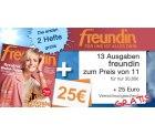 """13 Ausgaben der """"freundin"""" für effektive 5,80€ dank 25€ Prämie @burda"""