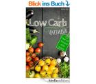 KOSTENLOSES EBOOK BEI AMAZON.DE: Low Carb vegetarisch: Das Low Carb Kochbuch – über 60 Low Carb Rezepte ohne Fleisch zum Abnehmen