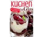 Amazon: kostenloses eBook Kuchen im Glas: 50 Trendkuchen neu serviert