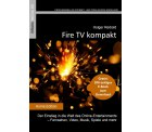 eBooks Fire TV kompakt + Fire TV Stick kompakt GRATIS @Amazon