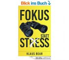 Fokus statt Stress Kindle Edition GRATIS @Amazon