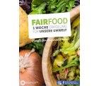 Wir-Essen-Gesund: Fairfood-Kochbuch mit regionalen / veganen Rezeptideen kostenlos als PDF-Datei