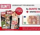5 Ausgaben BUNTE für nur 1,50€ durch 10€ Bar-Prämie @burda