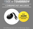Google Chromecast 2 + Edge Of Tomorrow ( VOD ) für 24,99 € inkl. Versand [ Idealo 39,- € ] @ Wuaki.tv