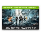 Gratis Closed Beta – Zugang zu Tom Clancy's The Division ( PC, PS4 und Xbox One ) @NVIDIA