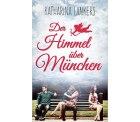 "Gratis Liebesroman ""Der Himmel über München"" (Kindle eBook)"