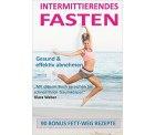 Intermittierendes Fasten: Kurzzeitfasten: Gesund und effektiv abnehmen [Taschenbuch 8,55 € ] @ Amazon