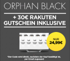 30€ Rakuten Gutschein + Orphan Black (als Stream) für 24,99€ @wuaki.tv