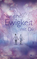 Gratis-eBook Nur eine Ewigkeit mit Dir (Liebesroman, 80 Reviews, 4.5 Sterne)