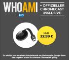 Wuaki: Google Chromecast 2 + WHOAMI (Film als Stream) für nur 22,99 Euro statt 33 Euro bei Idealo