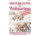 Weihnachtliche Backbücher mit Rezepten als eBook gratis @Amazon (sonst teilw. 3,99 Euro)