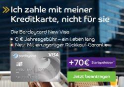 Aktion: 70€ Startguthaben geschenkt – Barclaycard New Visa ohne Jahresgebühr – dauerhaft kostenlos